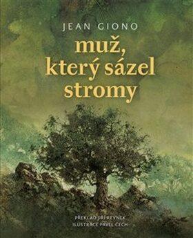Muž, který sázel stromy - Jean Giono