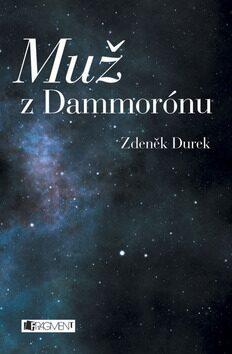 Muž z Dammorónu - Zdeněk Durek