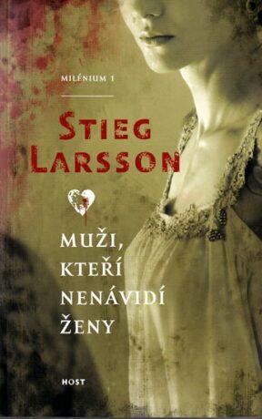 Muži, kteří nenávidí ženy (brož.) - Stieg Larsson