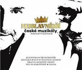 Nejslavnější české muzikály - Michal David, Karel Svoboda - audiokniha