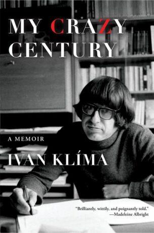 My Crazy Century - Ivan Klíma