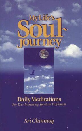 My Life´s Soul-Journey - Sri Chinmoy