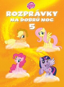 My Little Pony Rozprávky na dobrú noc 5 -