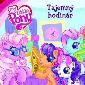 My Little Pony Tajemný hodinář - Barbara Galinska