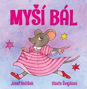Myší bál - Vlasta Švejdová, Josef Kožíšek