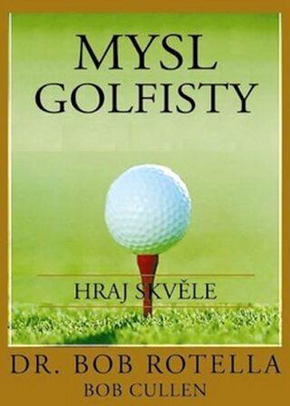 Mysl golfisty - Rotella Bob