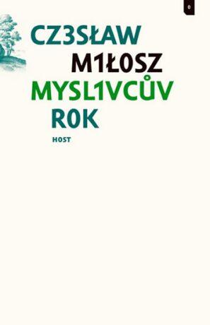 Myslivcův rok - Czeslaw Milosz