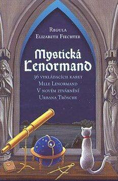 Mystická Lenormand - Regula Elizabeth Fiechter, Urban Trösch