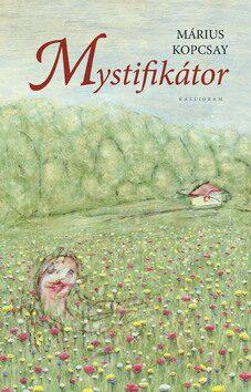 Mystifikátor - Márius Kopcsay