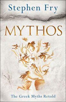 Mythos :The Greek Myths Retold - Stephen Fry