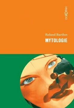 Mytologie - Roland Barthes