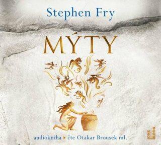 Mýty - 2 CDmp3 (Čte Otakar Brousek ml.) - Stephen Fry