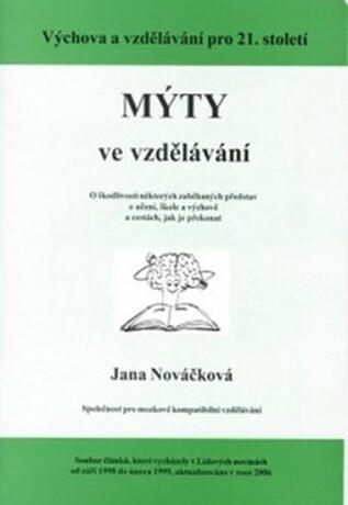 Mýty ve vzdělávání - Jana Nováčková