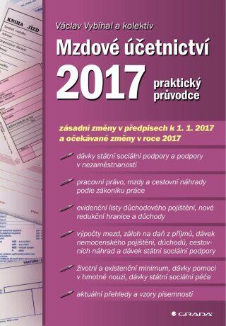 Mzdové účetnictví 2017 - Václav Vybíhal, kolektiv a - e-kniha