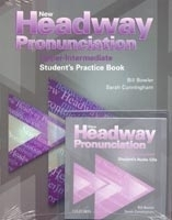 New Headway Upper Intermediate Pronunciation Course with Audio CD - Bill Bowler, Sarah Cunningham, Peter Moor, Sue Parminter