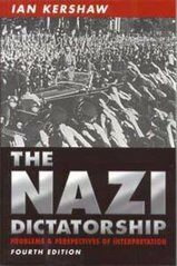 Nazi Dictatorship, 4ed - Ian Kershaw
