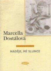 Naděje, mé slunce - Marcella Dostálová