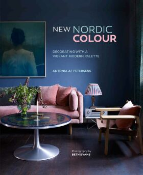 New Nordic Colour: Decorating with a vibrant modern palette - af Petersens