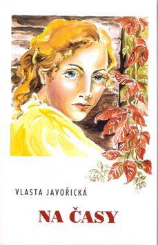 Na časy - Vlasta Javořická, Irena Šmalcová