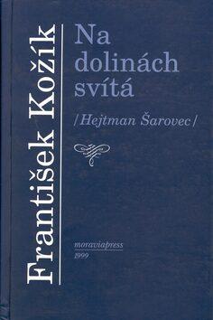 Na dolinách svítá - František Kožík