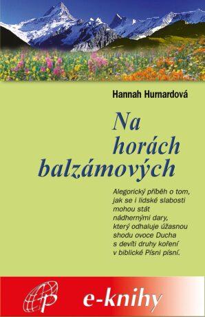 Levně Na horách balzámových - Hannah Hurnardová - e-kniha