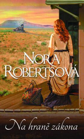 Na hraně zákona - Nora Robertsová