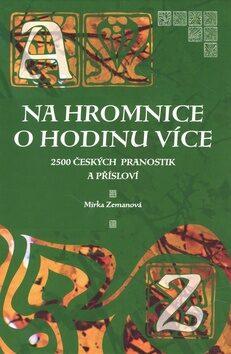 Na Hromnice o hodinu více - Mirka Zemanová