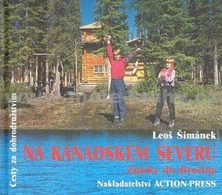 Na kanadském severu - Leoš Šimánek