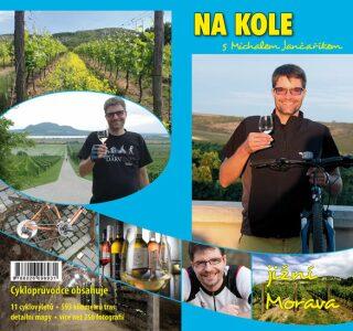 Na kole s Michalem Jančaříkem. Jižní Morava - Jančařík Michal