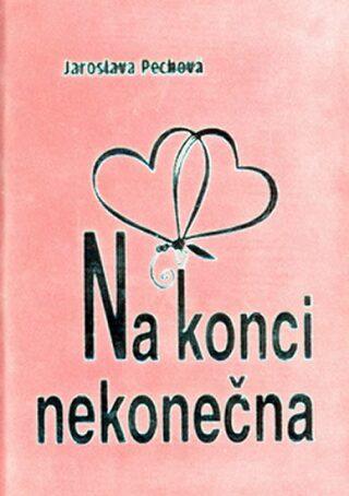 Na konci nekonečna - Inka Delevová, Jaroslava Pechová