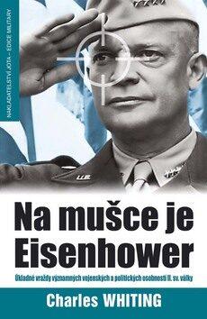 Na mušce je Eisenhower - Charles Whiting