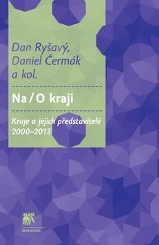 Na / O kraji - Daniel Čermák, Dan Ryšavý