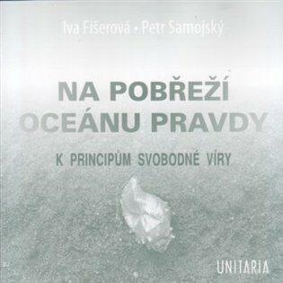 Na pobřeží Oceánu pravdy - Petr Samojský, Iva Fišerová