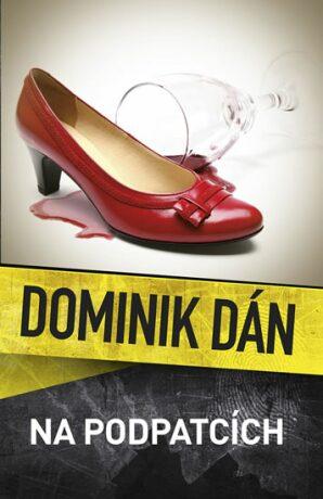 Na podpatcích - Dominik Dán