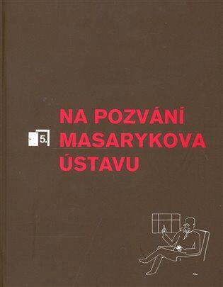 Na pozvání Masarykova ústavu 5 -