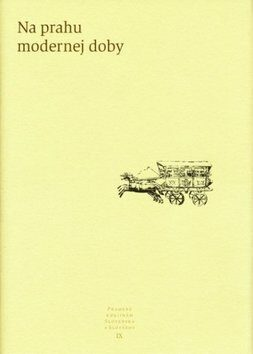 Na prahu modernej doby - Kolektív autorov