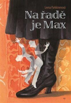 Na řadě je Max - Leena Parkkinenová