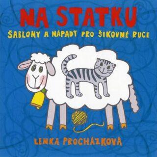 Na statku Šablony a nápady pro šikovné ruce - Lenka Procházková