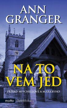 Na to vem jed - Ann Granger