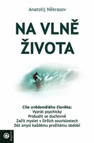 Na vlně života - Anatolij Někrasov