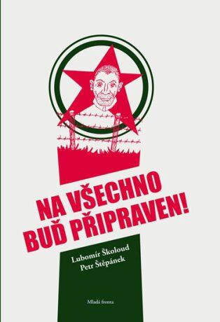 Na všechno buď připraven - Petr Štěpánek, Školoud Lubomír