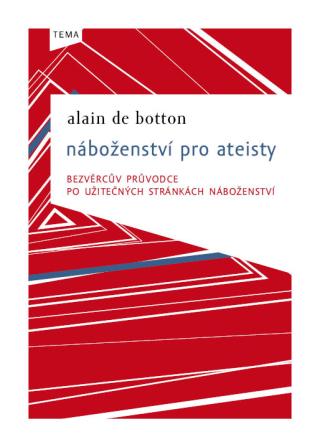 Náboženství pro ateisty - Alain de Botton - e-kniha