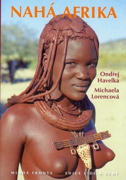 Nahá Afrika - Ondřej Havelka, Michaela Lorencová