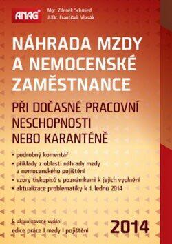 Náhrada mzdy a nemocenské zaměstnance 2014 - Zdeněk Schmied, František Vlasák