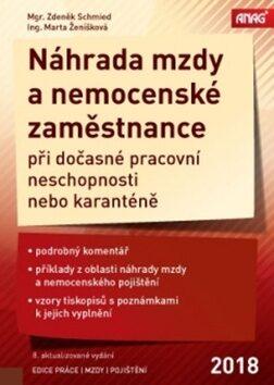 Náhrada mzdy a nemocenské zaměstnance 2018 - Marta Ženíšková, Zdeněk Schmied
