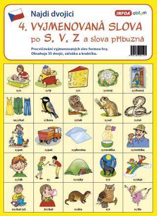 Najdi dvojici - 4. Vyjmenovaná slova po S, V, Z a slova příbuzná