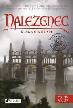 Nalezenec - D. M. Cornish