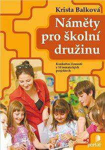 Náměty pro školní družinu - Krista Balková