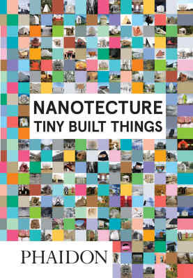 Nanotecture: Tiny Built Things - Rebecca Roke