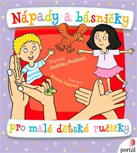 Nápady a básničky pro malé dětské ručičky - Jindřiška Ptáčková